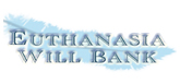 Euthanasia Will Bank